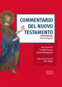 Libro Commentario del Nuovo Testamento. Ediz. integrale