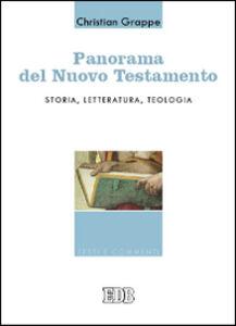 Foto Cover di Panorama del Nuovo Testamento. Storia, letteratura, teologia, Libro di Christian Grappe, edito da EDB