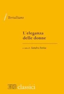 Libro L' eleganza delle donne Quinto S. Tertulliano