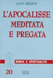 L' Apocalisse meditata e pregata