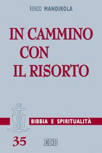 Libro In cammino con il risorto Renzo Mandirola
