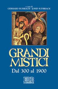 Foto Cover di Grandi mistici. Dal 300 al 1900, Libro di  edito da EDB