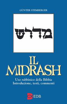 Equilibrifestival.it Il Midrash. Uso rabbinico della Bibbia. Introduzione, testi, commenti Image