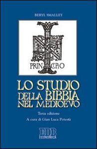 Foto Cover di Lo studio della Bibbia nel Medioevo, Libro di Beryl Smalley, edito da EDB