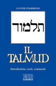 Foto Cover di Il Talmud. Introduzione, testi, commenti, Libro di Günter Stemberger, edito da EDB