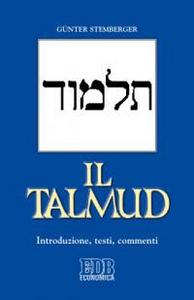 Libro Il Talmud. Introduzione, testi, commenti Günter Stemberger