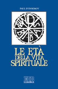 Libro Le età della vita spirituale Pavel Evdokìmov