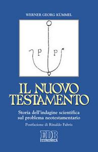 Libro Il Nuovo Testamento. Storia dell'indagine scientifica sul problema neotestamentario Werner G. Kümmel