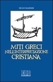 Miti greci nell'interpretazione cristiana