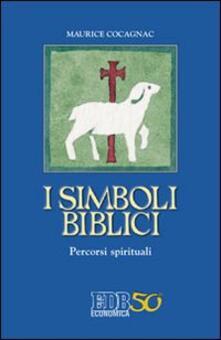 I simboli biblici. Percorsi spirituali - Maurice Cocagnac - copertina