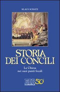Foto Cover di Storia dei Concili. La Chiesa nei suoi punti focali, Libro di Klaus Schatz, edito da EDB
