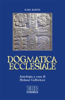 Dogmatica ecclesiale - Karl Barth - copertina