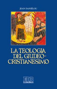 Libro La teologia del giudeo-cristianesimo Jean Daniélou
