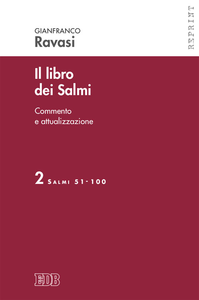 Libro Il libro dei Salmi. Vol. 2: Salmi 51-100. Gianfranco Ravasi