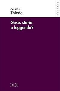 Gesù, storia o leggenda? - Carsten P. Thiede - copertina