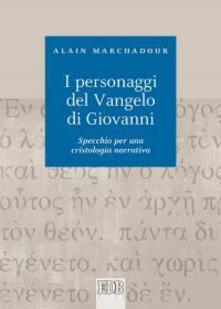 Librisulladiversita.it I personaggi del Vangelo di Giovanni. Specchio per una cristologia narrativa Image