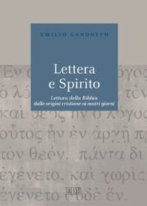 Foto Cover di Lettera e Spirito. Lettura della Bibbia dalle origini cristiane ai nostri giorni, Libro di Emilio Gandolfo, edito da EDB