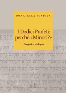 Criticalwinenotav.it I dodici profeti: perché «minori?». Esegesi e teologia Image