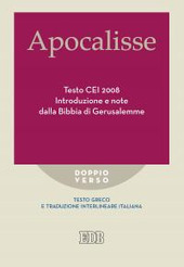 Apocalisse. Testo CEI 2008. Introduzione e note dalla Bibbia di Gerusalemme. Testo greco e traduzione interlineare in italiano