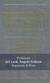 Enchiridion Dei. Concordati. Due secoli di storia dei rapporti Chiesa-Stato