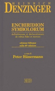 Libro Enchiridion symbolorum, definitionum et declarationum de rebus fidei et morum. Ediz. bilingue Heinrich Denzinger