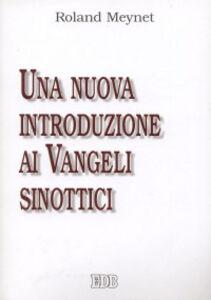 Foto Cover di Una nuova introduzione ai Vangeli Sinottici, Libro di Roland Meynet, edito da EDB