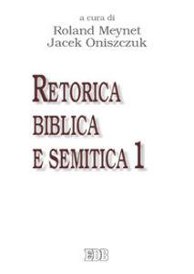 Foto Cover di Retorica biblica e semitica. Vol. 1, Libro di  edito da EDB