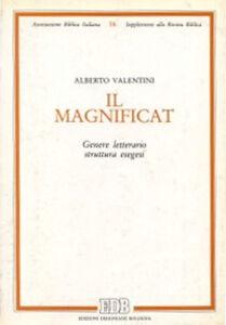 Foto Cover di Il Magnificat. Genere letterario. Struttura. Esegesi, Libro di Alberto Valentini, edito da EDB