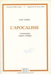 Libro L' apocalisse. Ermeneutica, esegesi, teologia Ugo Vanni