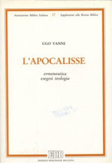 Milanospringparade.it L' apocalisse. Ermeneutica, esegesi, teologia Image