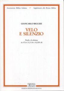 Libro Velo e silenzio. Paolo e la donna in Cor 11,2-16 e 14,33b-36 Giancarlo Biguzzi