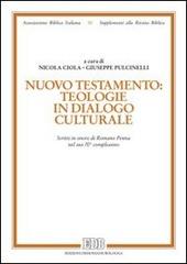 Nuovo Testamento: teologie in dialogo culturale. Scritti in onore di Romano Penna nel suo 70º compleanno