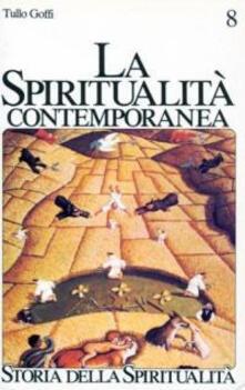La spiritualità contemporanea (XX secolo) - Tullo Goffi - copertina