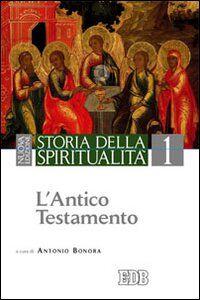 Libro Storia della spiritualità. Vol. 1: L'Antico Testamento.