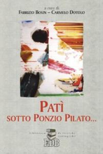 Libro Patì sotto Ponzio Pilato...