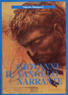 Warholgenova.it Giovanni il Vangelo narrante. Introduzione all'arte narrativa del quarto vangelo Image