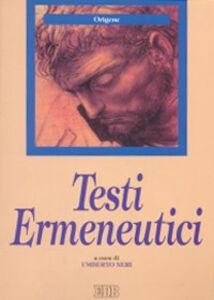 Foto Cover di Testi ermeneutici, Libro di Origene, edito da EDB