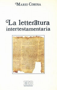 Libro La letteratura intertestamentaria Mario Cimosa