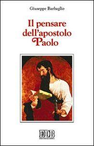Libro Il pensare dell'Apostolo Paolo Giuseppe Barbaglio
