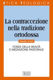 La contraccezione nella tradizione ortodossa. Forza della realtà e mediazione pastorale