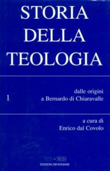 Storia della teologia. Vol. 1: Dalle origini a Bernardo di Chiaravalle. - copertina