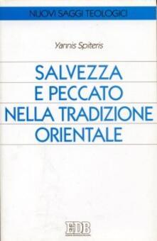 Salvezza e peccato nella tradizione orientale - Yannis Spiteris - copertina