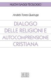 Dialogo delle religioni e autocomprensione cristiana