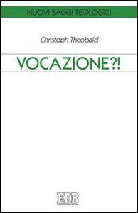 Libro Vocazione?! Christoph Theobald
