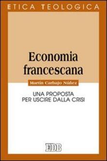 Camfeed.it Economia francescana. Una proposta per uscire dalla crisi Image