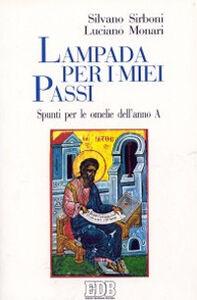 Foto Cover di Lampada per i miei passi. Spunti per le omelie dell'anno A, Libro di Silvano Sirboni,Luciano Monari, edito da EDB