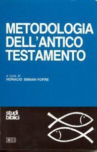Foto Cover di Metodologia dell'Antico Testamento, Libro di  edito da EDB