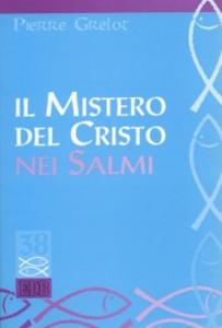 Libro Il mistero del Cristo nei Salmi Pierre Grelot