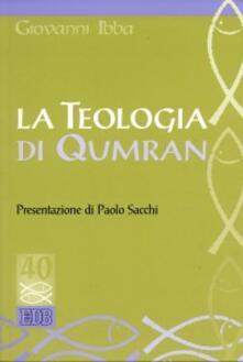 La teologia di Qumran - Giovanni Ibba - copertina
