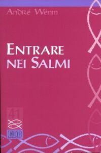 Libro Entrare nei Salmi André Wénin